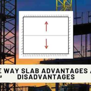 One Way Slab Advantages and Disadvantages (Explained)