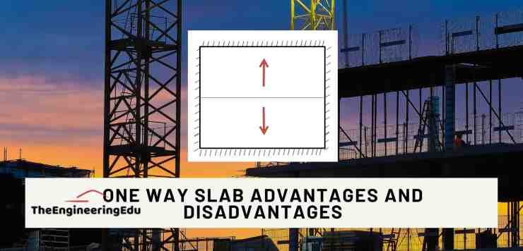 one way slab advantages and disadvantages